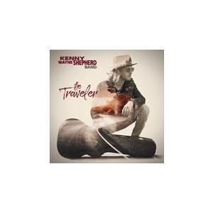 TRAVELER / KENNY WAYNE SHEPHERD ケニー・ウェイン・シェパード(輸入盤) (CD) 0819873019336-JPT|softya