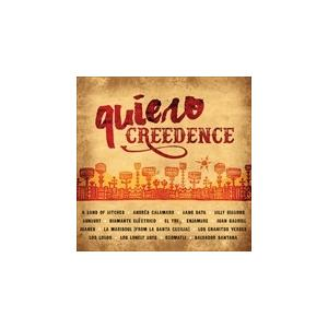 QUIERO CREEDENCE / VARIOUS ヴァリアス(輸入盤) (CD) 0888072367289-JPT|softya