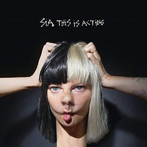 this is acting ディス・イズ・アクティング / SIA シーア(輸入盤) (CD)0888751805521-JPT|softya