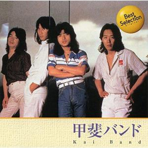 甲斐バンド Best Selection (CD) 12CD-1141 そふと屋 PayPayモール店