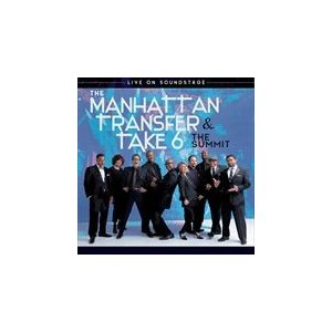 SUMMIT-LIVE ON SOUNDSTAGE / MANHATTAN TRANSFER & TAKE 6 マンハッタン・トラン(輸入盤) (2CD+BLU-RAY) 4050538442878-JPT|softya