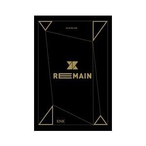 REMAIN (TW)(LTD) / KNK クナクン(輸入盤) (CD+DVD) 4719760200112-JPT|softya