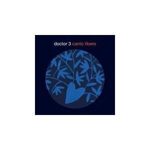 CANTO LIBERO / DOCTOR 3 ドクター3(輸入盤) (CD) 8013358201304-JPT|softya