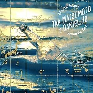 (おまけ付)Electric Island,Acoustic Sea / Tak Matsumoto & Daniel Ho タックマツモトダニエルホー (CD) BMCS-8010-SK|softya