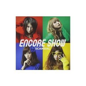 (おまけ付)アンコール ショー (通常盤) / SCANDAL (CD) ESCL-3996 softya