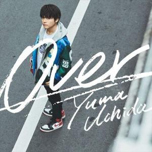(おまけ付)2020.02.19発売 Over(期間限定盤) / 内田雄馬 (CDM+DVD) KI...