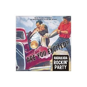 (おまけ付)ARE YOU EXCITED? −HABAKABA ROCKIN' PARTY− /(...