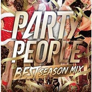 (おまけ付)PARTY PEOPLE BEST SEASON MIX MIXED BY DJ KAZ(仮) / DJ KAZ (CD) QAIR-10098-SK|softya