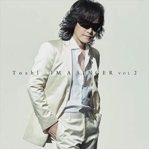 (おまけ付)IM A SINGER VOL.2(通常盤) / Toshl トシ (CD) TYCT6...