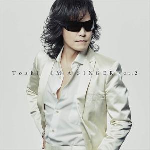 (おまけ付)IM A SINGER VOL.2(初回限定盤) / Toshl トシ (CD+DVD)...