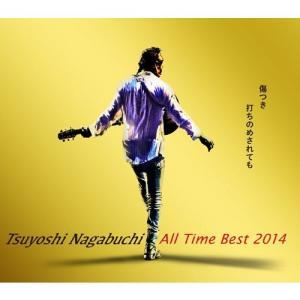 (おまけ付)Tsuyoshi Nagabuchi All Time Best 2014 傷つき打ちのめされても、長渕剛。 UPCH-20360-SK|softya