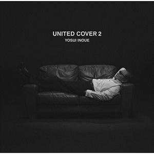(おまけ付)UNITED COVERS 2 / 井上陽水 (CD)UPCH-2049-SK
