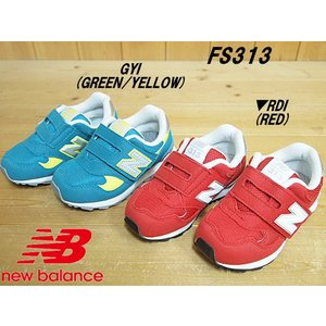▼商品名♪NEW BALANCE FS313▼GREEN/YELLOW(GYI)・RED(RDI)▼...