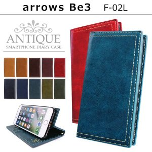 arrows Be3 F-02L ケース カバー アローズbe3 arrowsbe3 f02l アンティーク 手帳型ケース スマホケース 手帳型 スマホ 手帳ケース 携帯ケース|soleilshop
