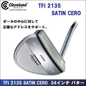即納 Cleveland(クリーブランド) TFi 2135 SATIN CERO 日本正規品 パター ゴルフクラブ|somethingfour