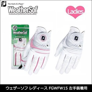 Footjoy フットジョイ ウェザーソフ レディース FGWFW15 左手装着用 ゴルフグローブ ...