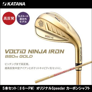 取寄せ商品 KATANA(カタナ) VOLTIO NINJA IRON 880Hi/GOLD ニンジャ アイアン5本セット(♯6〜PW) フジクラ製オリジナルSpeeder カーボンシャフト|somethingfour