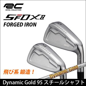 取寄せ商品 ROYAL COLLECTION ロイヤルコレクション SFD X8 FORGED IRON フォージド アイアン5本セット(#6-PW) Dynamic Gold 95 スチールシャフト somethingfour