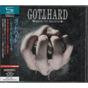 ニード・トゥ・ビリーヴ / ゴットハード (CD)|sora3