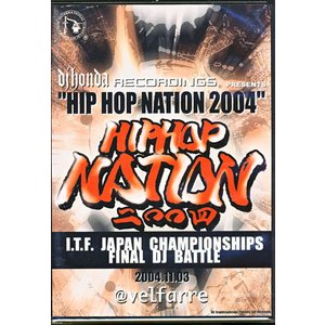 ヒップ ホップ ネイション2004-アイティエフ ジャパン チャンピオンシップス ファイナル ディージェイ バトル-|sora3
