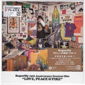 LOVE,PEACE & FIRE 初回限定盤 / Superfly|sora3