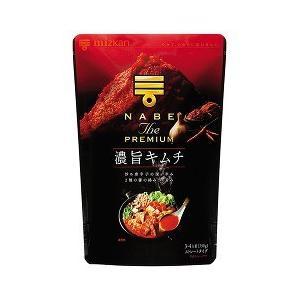 ミツカン NABE THE PREMIUM 濃旨キムチ鍋つゆ...