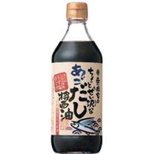 寺岡家のちょっとぜい沢なあごだし醤油 ( 500mL )...