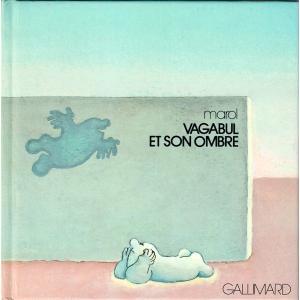 【フランス語】Vagabul et son ombre/Marol|soukodou