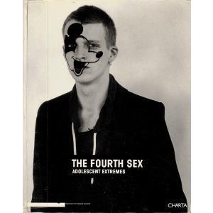 【洋書】The Fourth Sex: Adolescent Extremes|soukodou