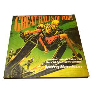 【洋書】Great Balls of Fire: An Illustrated History of Sex in Science Fiction/ハリイ・ハリスン|soukodou