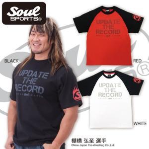 SOUL SPORTSオリジナル 「UPDATE THE RECORD」ロゴラグランTシャツ soul-sports