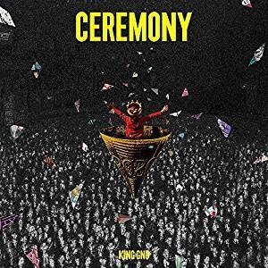 King Gnu(キングヌー)/CEREMONY (通常盤) (CD) BVCL-1048