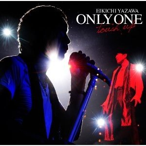 矢沢永吉/ONLY ONE〜touch up〜[CD] GR...