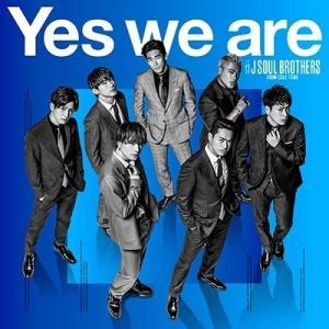 【特典配布終了】三代目 J SOUL BROTHERS from EXILE TRIBE/Yes we are [CD] RZCD-86823 2019/3/13発売|soundace