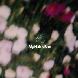 My Hair is Bad (マイヘアーイズバッド)/運命...