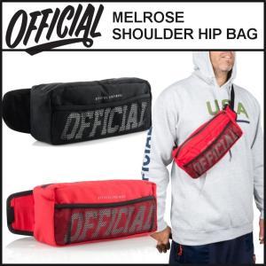 【スポイチ】 OFFICIAL オフィシャル バッグ MELROSE SHOULDER HIP BAG ヒップ バッグ ショルダーバッグ ボディバッグ アウトドア|spo-ichi