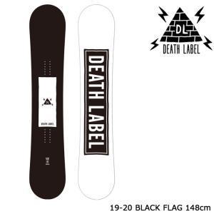 デスレーベル スノーボード 板 19-20 DEATH LABEL BLACK FLAG 148 ブラックフラッグ 日本正規品|sports-ex