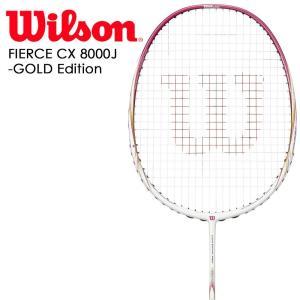 Wilson ウイルソン バドミントンラケット FIERCE CX 8000J-GOLD Edition フィアースCX8000J  フレームのみ  WRT880520 グリップテープ3本プレゼント|sportsjapan