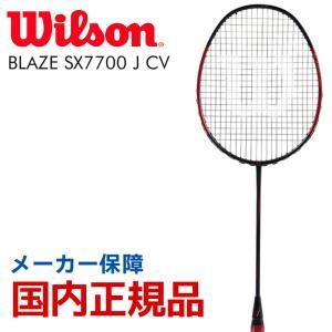 ウイルソン Wilson バドミントンラケット BLAZE SX 7700 J CV ブレイズSX 7700 J カウンターヴェイル  WRT8829202『即日出荷』|sportsjapan