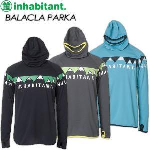 inhabitant インハビタント BALACLA PARKA IH372KT12|spray