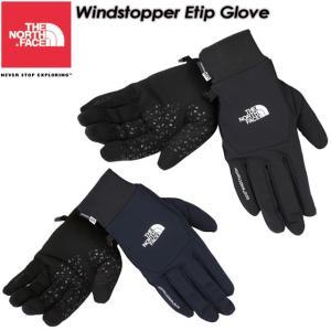 THE NORTH FACE ノースフェイス Windstopper Etip Glove ウインドストッパーイーチップグローブ NN61617|spray