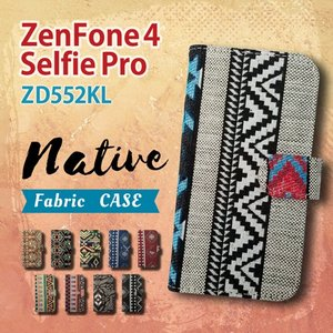 ZenFone4 Selfie Pro ZD552KL ASUS 手帳型 スマホ ケース カバー ネイティブ柄 エスニック ファブリック 横開き|ss-link