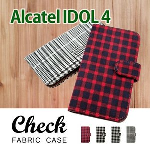 IDOL4 Alcatel 手帳型 ケース 生地 布 チェック柄 千鳥柄 ファブリック PUレザー カード収納|ss-link