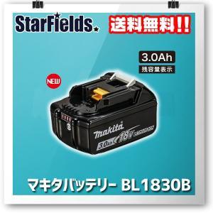 正規バッテリ マキタ リチウムイオンバッテリー BL1830B(A-60442)18V/3.0Ah 純正バッテリ|star-fields