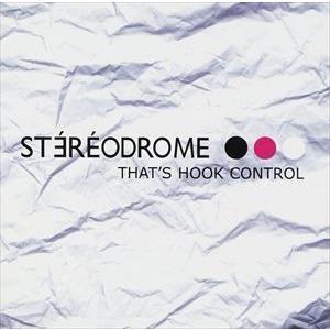 輸入盤 STEREODROME / THAT'S HOOK CONTROL [CD]|starclub