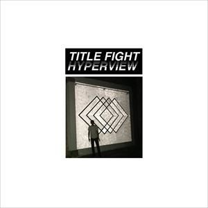 輸入盤 TITLE FIGHT / HYPERVIEW [CD]|starclub