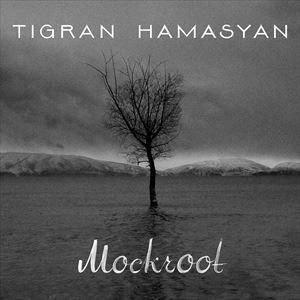 輸入盤 TIGRAN HAMASYAN / MOCKROOT [CD]|starclub