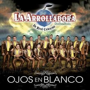 輸入盤 ARROLLADORA BANDA EL LIMON DE RENE CAMACHO / OJOS EN BLANCO [CD]|starclub