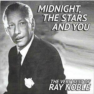 輸入盤 RAY NOBLE / MIDNIGHT STARS & YOU [CD]|starclub