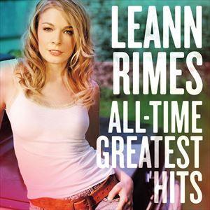 輸入盤 LEANN RIMES / ALL-TIME GREATEST HITS [CD]|starclub